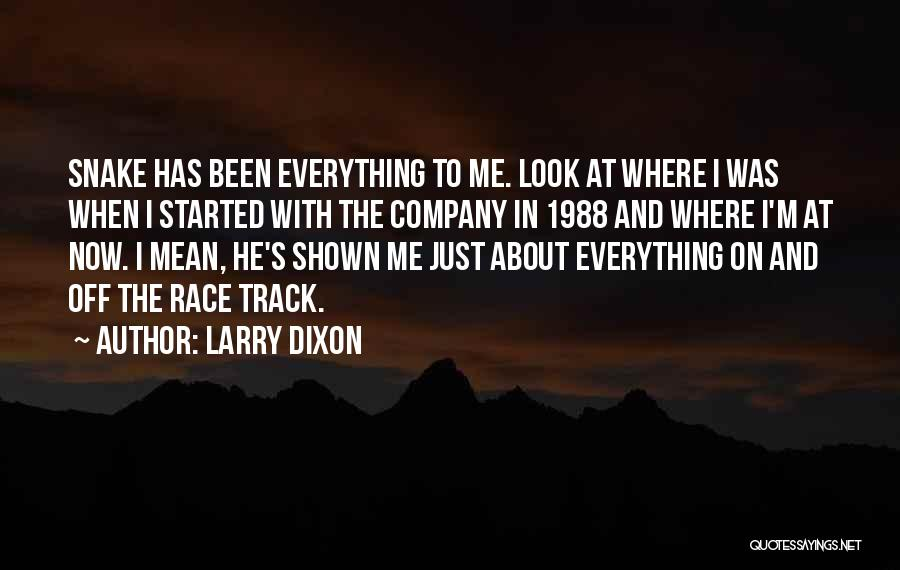 1988 Quotes By Larry Dixon