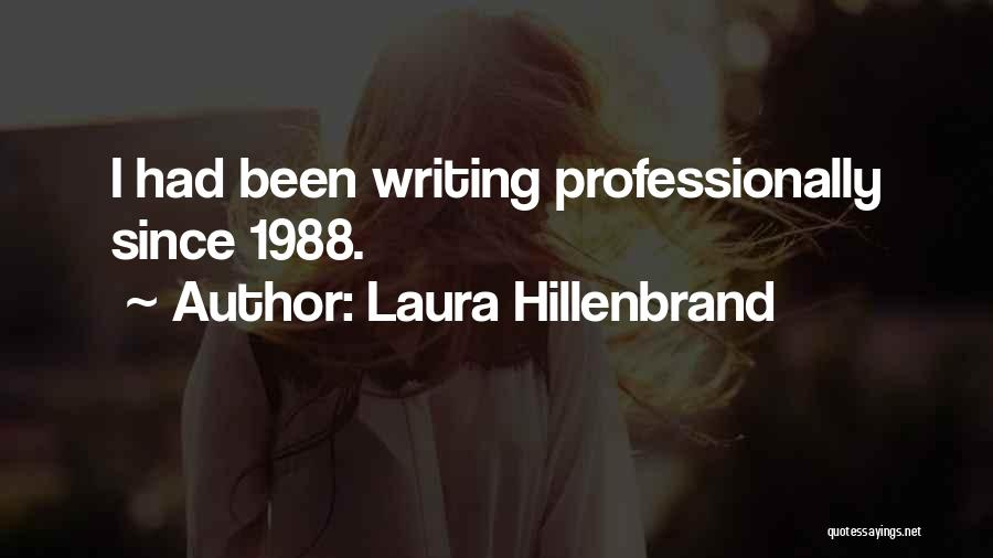 1988 Quotes By Laura Hillenbrand