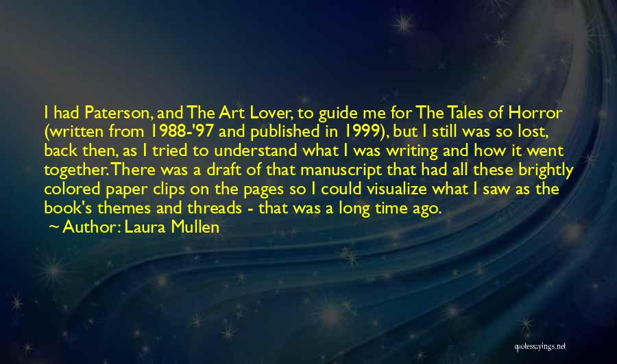 1988 Quotes By Laura Mullen