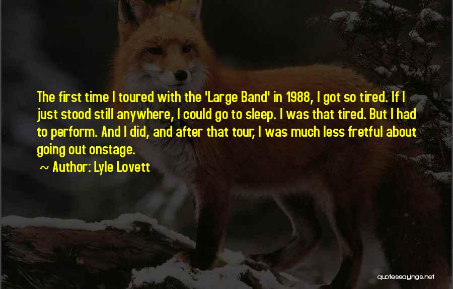 1988 Quotes By Lyle Lovett