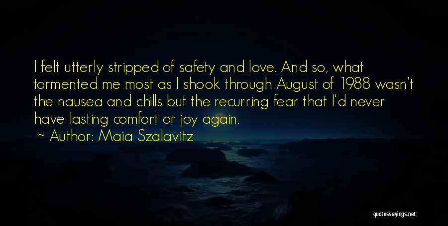 1988 Quotes By Maia Szalavitz