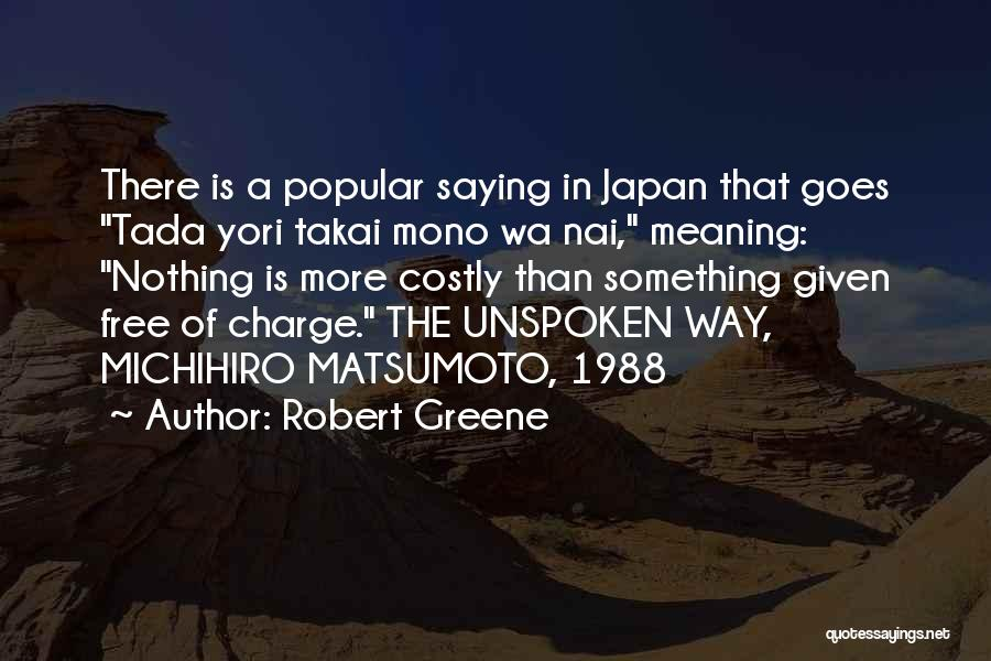 1988 Quotes By Robert Greene