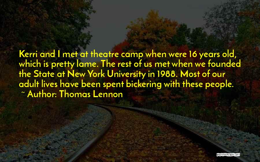1988 Quotes By Thomas Lennon
