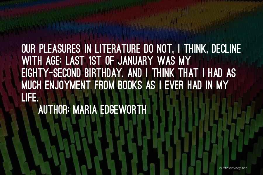 1st January Birthday Quotes By Maria Edgeworth