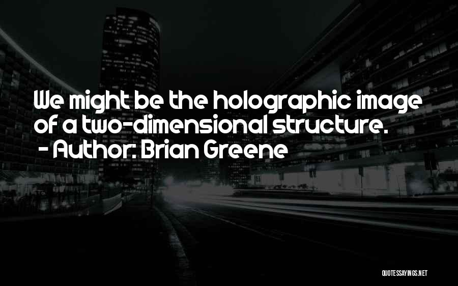 2 Dimensional Quotes By Brian Greene