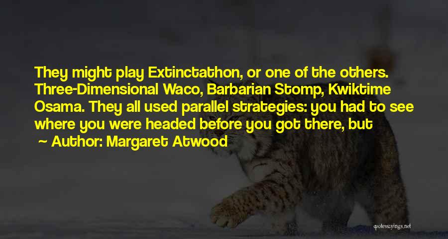 2 Dimensional Quotes By Margaret Atwood