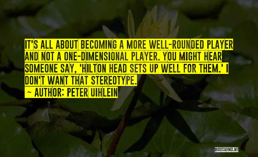 2 Dimensional Quotes By Peter Uihlein