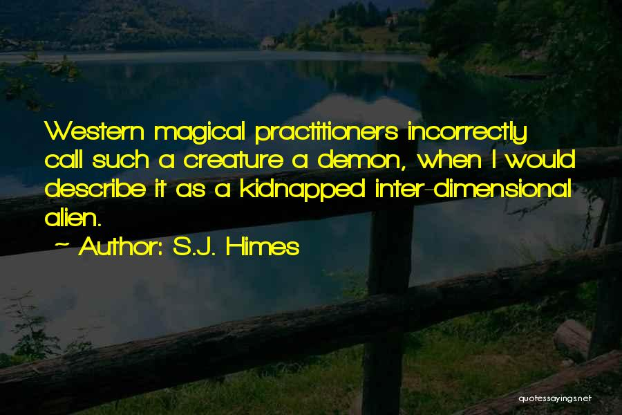 2 Dimensional Quotes By S.J. Himes