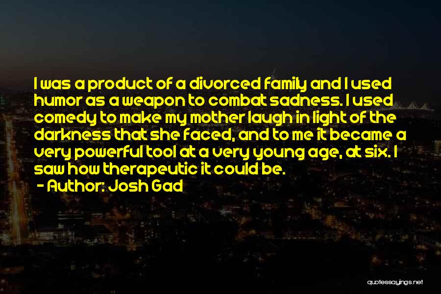 2 Faced Family Quotes By Josh Gad