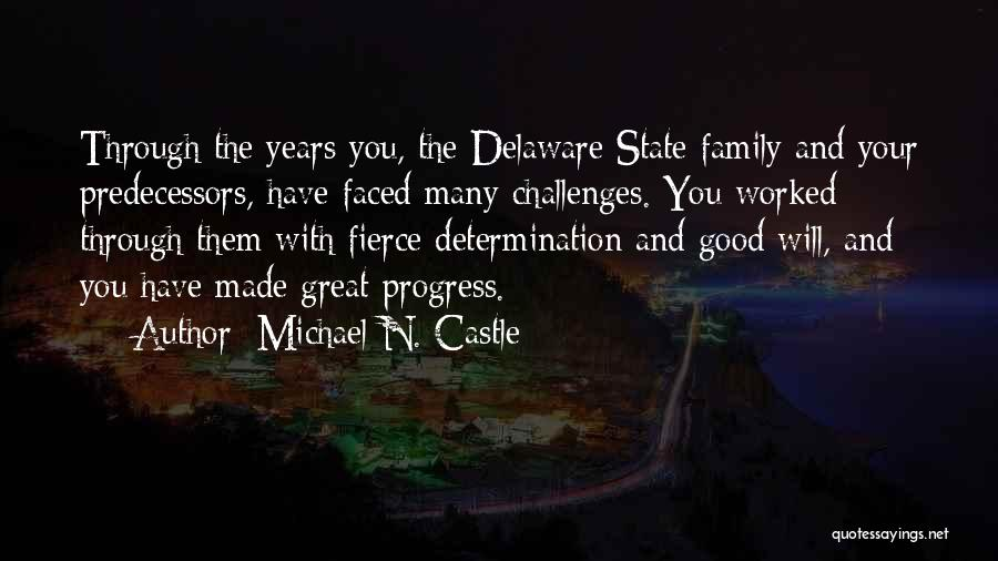 2 Faced Family Quotes By Michael N. Castle