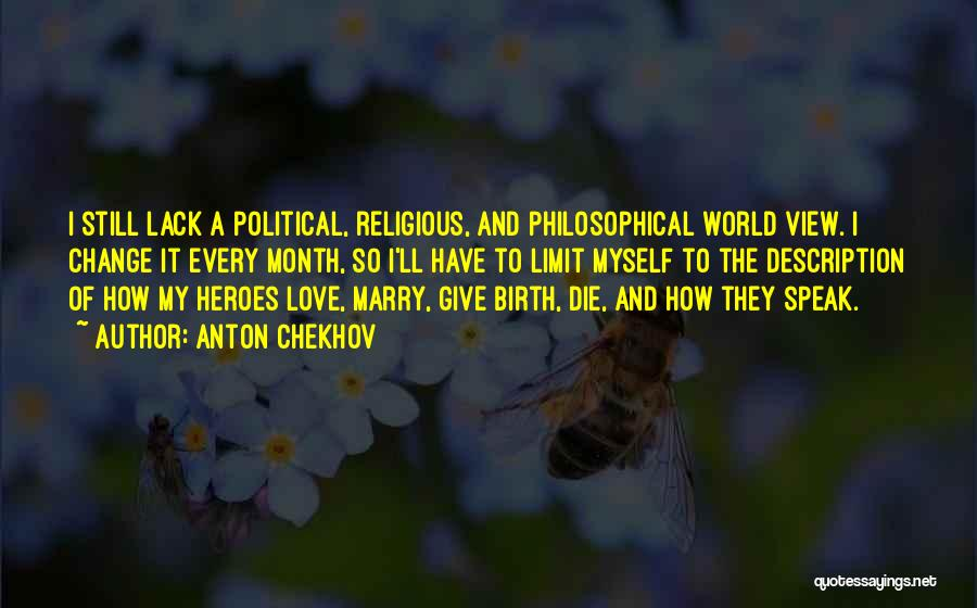 2 Month Love Quotes By Anton Chekhov