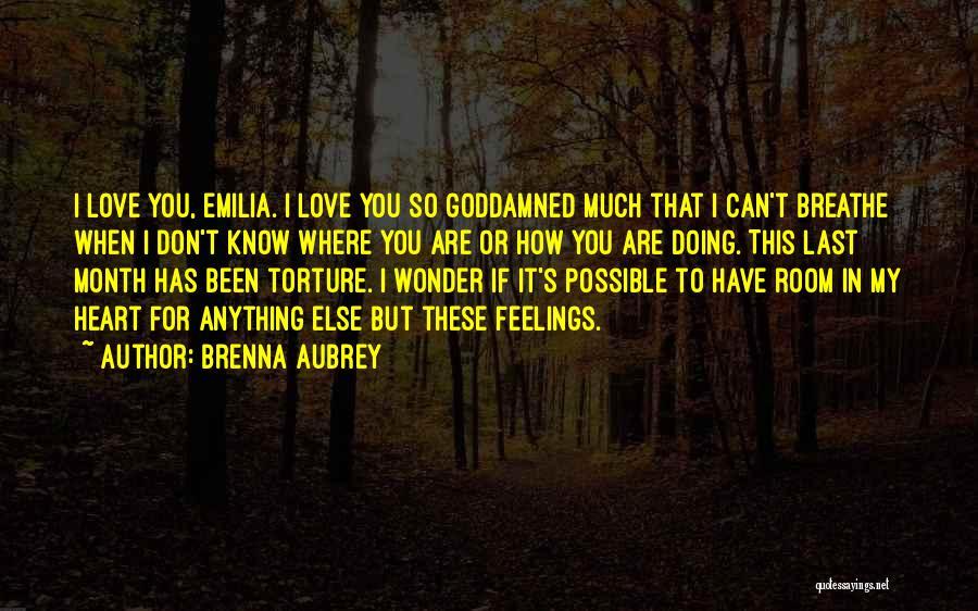2 Month Love Quotes By Brenna Aubrey