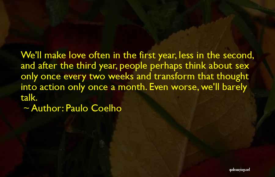 2 Month Love Quotes By Paulo Coelho