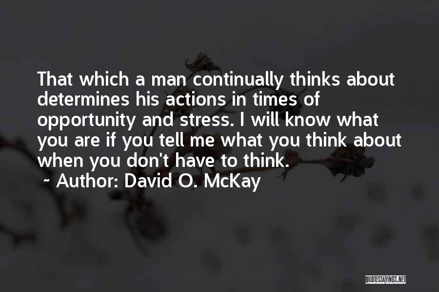 2 Oct Quotes By David O. McKay