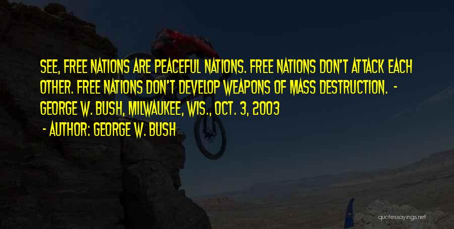 2 Oct Quotes By George W. Bush