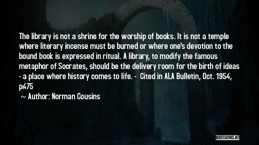 2 Oct Quotes By Norman Cousins