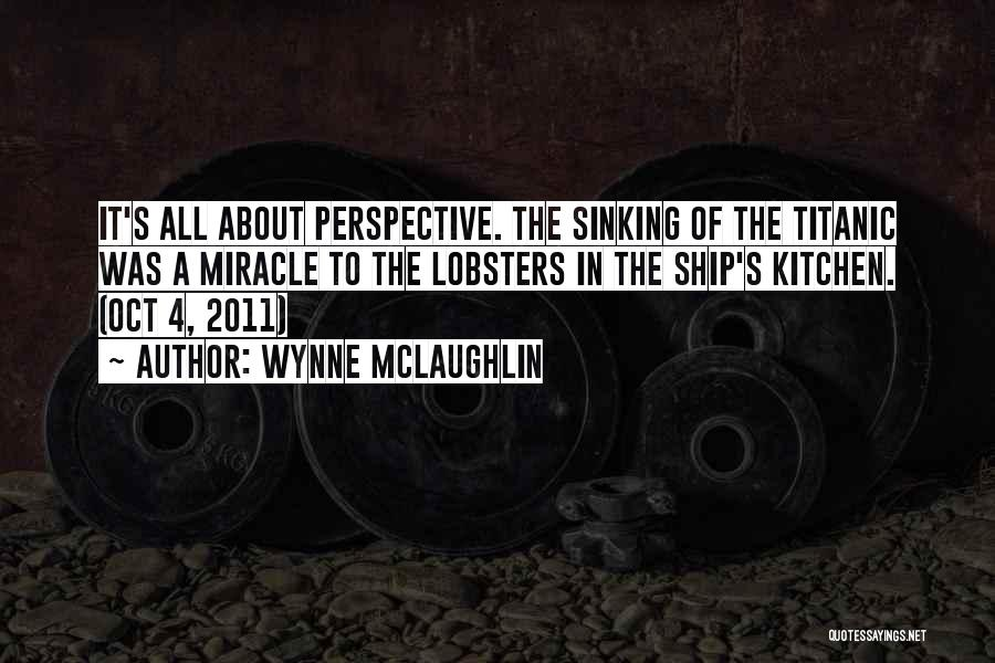 2 Oct Quotes By Wynne McLaughlin