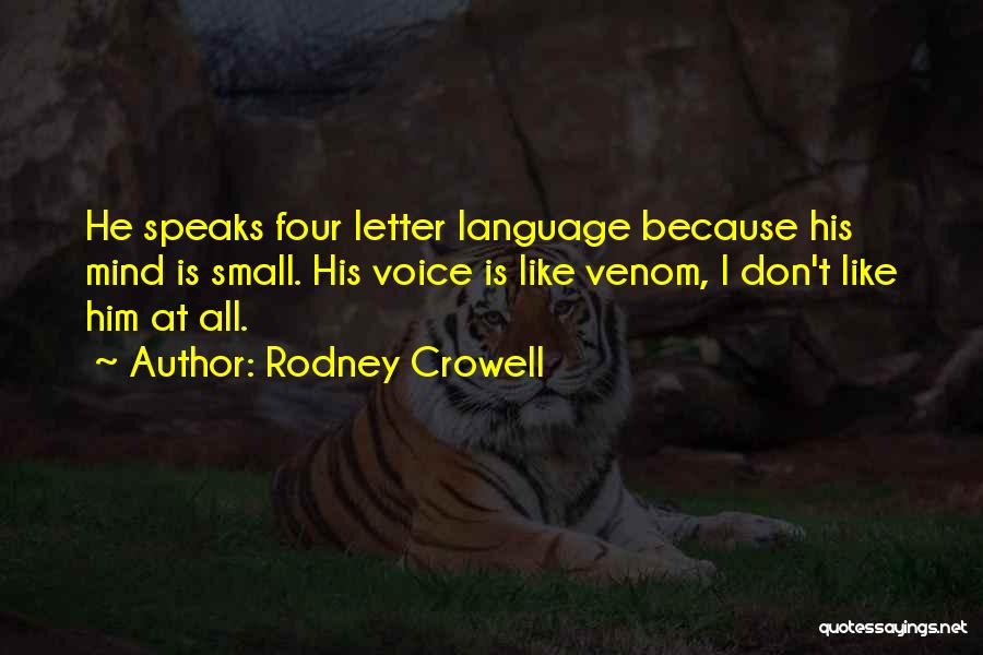 2 Or 3 Letter Quotes By Rodney Crowell