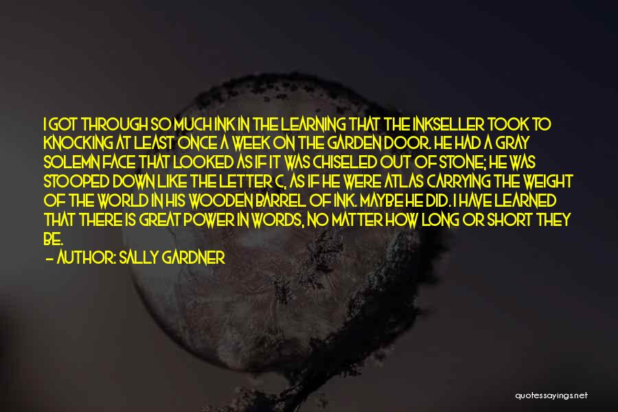 2 Or 3 Letter Quotes By Sally Gardner