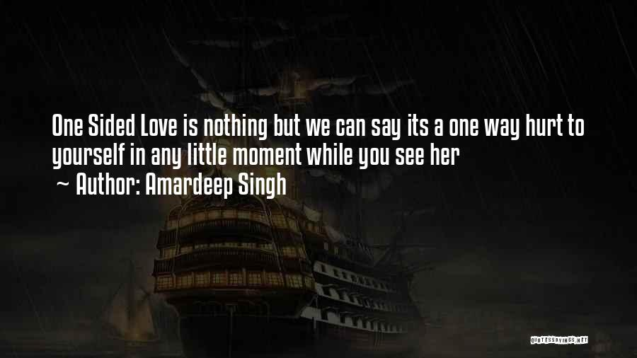 2 Sided Love Quotes By Amardeep Singh