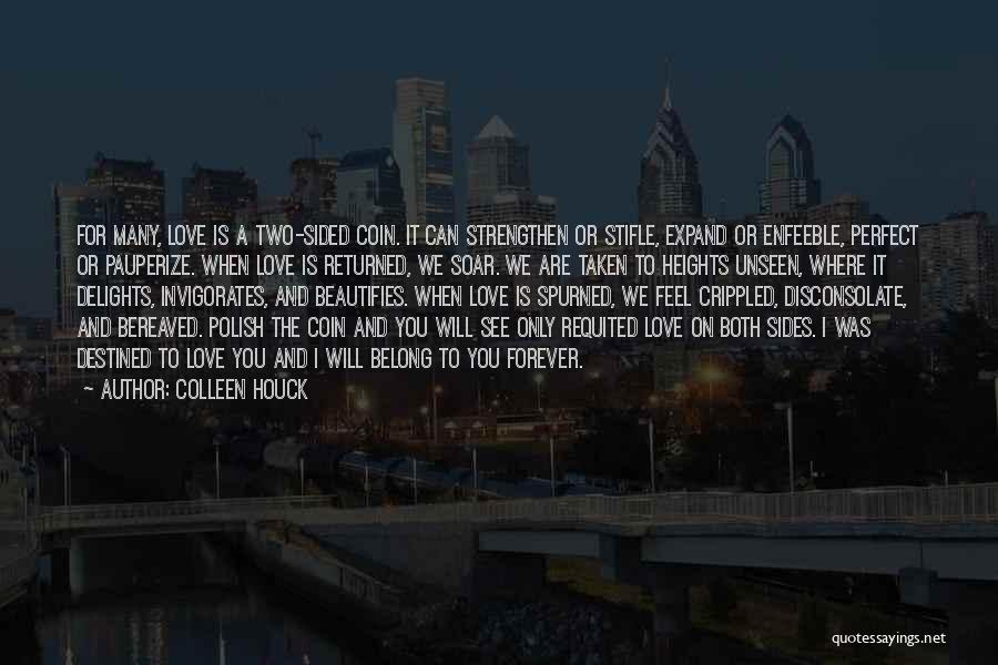 2 Sided Love Quotes By Colleen Houck