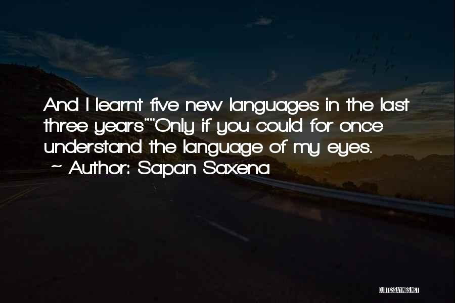 2 Sided Love Quotes By Sapan Saxena