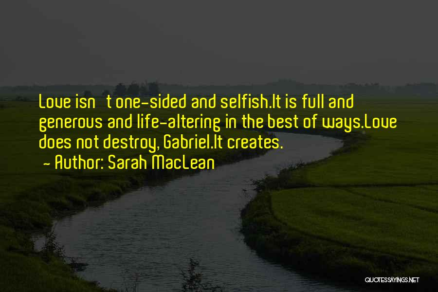 2 Sided Love Quotes By Sarah MacLean