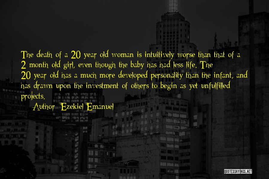 2 Year Old Baby Girl Quotes By Ezekiel Emanuel