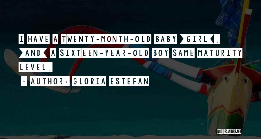 2 Year Old Baby Girl Quotes By Gloria Estefan