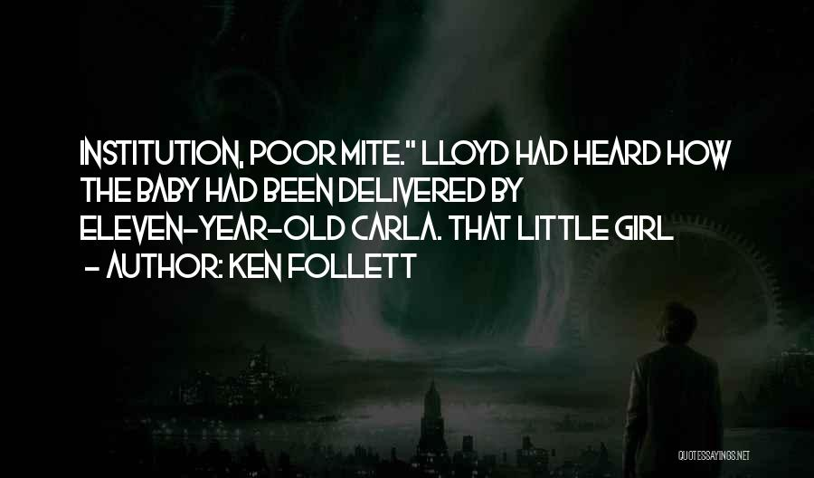 2 Year Old Baby Girl Quotes By Ken Follett