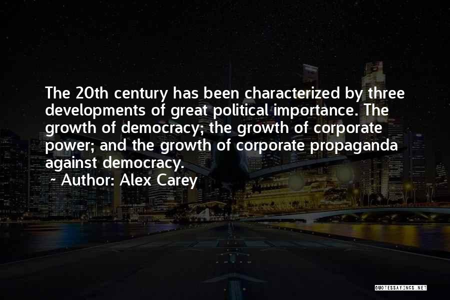 20th Century Quotes By Alex Carey