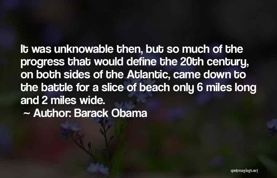 20th Century Quotes By Barack Obama