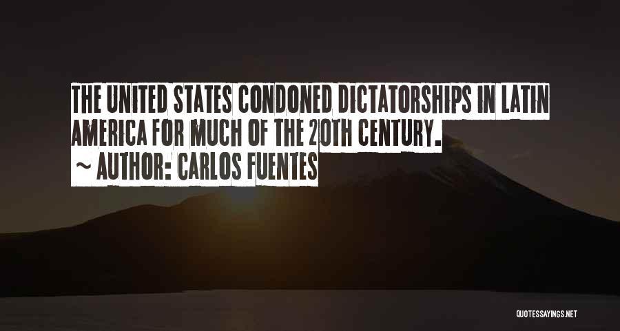 20th Century Quotes By Carlos Fuentes