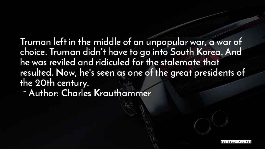 20th Century Quotes By Charles Krauthammer