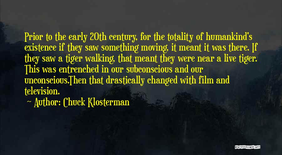20th Century Quotes By Chuck Klosterman