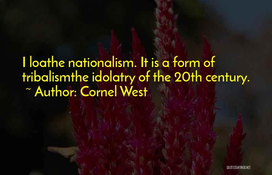 20th Century Quotes By Cornel West