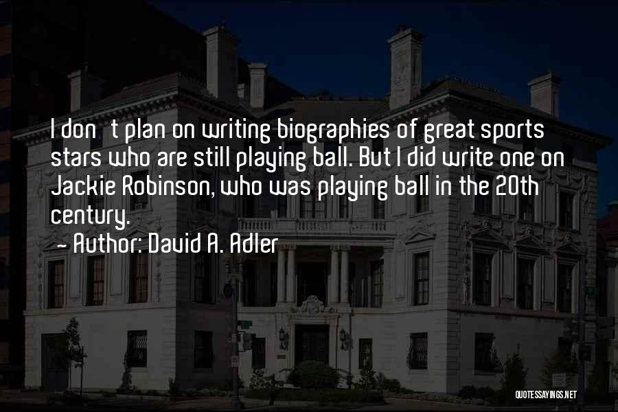 20th Century Quotes By David A. Adler