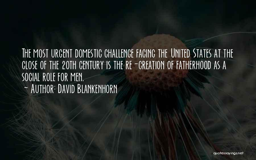 20th Century Quotes By David Blankenhorn
