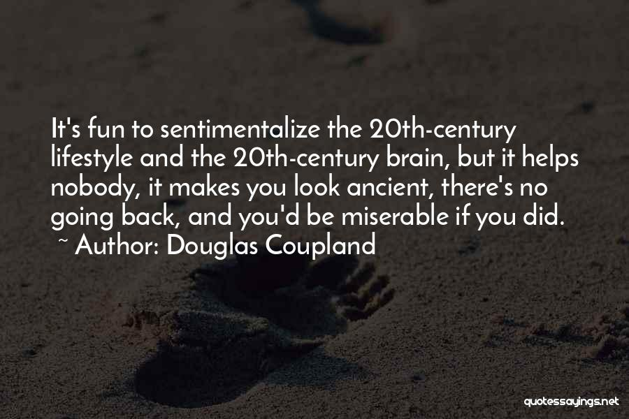 20th Century Quotes By Douglas Coupland