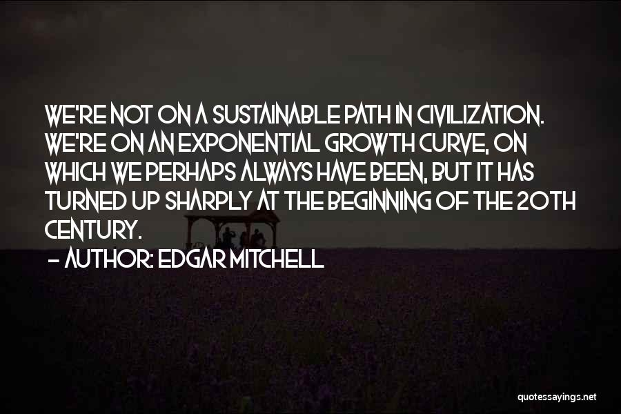 20th Century Quotes By Edgar Mitchell
