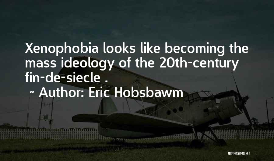 20th Century Quotes By Eric Hobsbawm