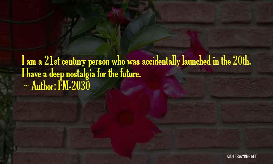 20th Century Quotes By FM-2030