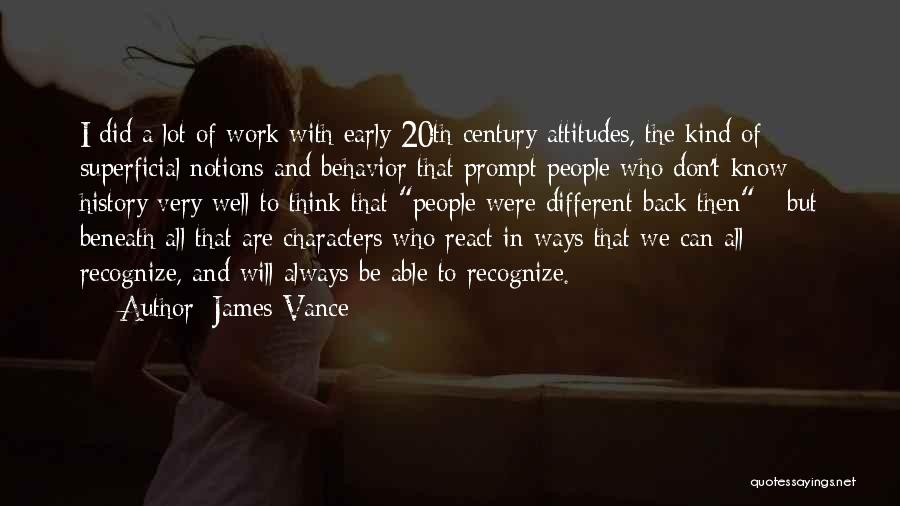 20th Century Quotes By James Vance