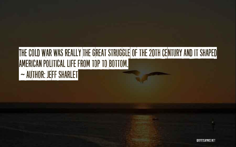 20th Century Quotes By Jeff Sharlet
