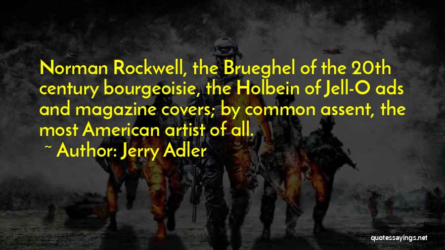 20th Century Quotes By Jerry Adler