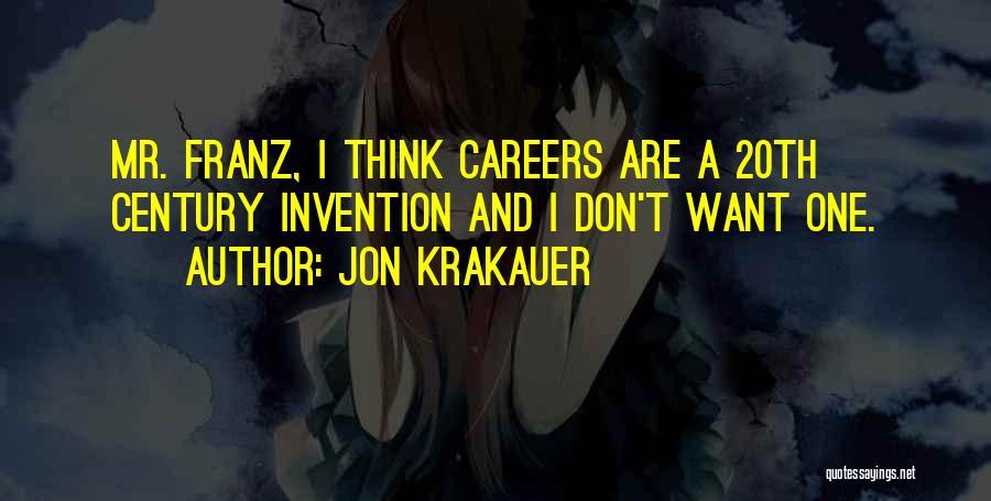 20th Century Quotes By Jon Krakauer