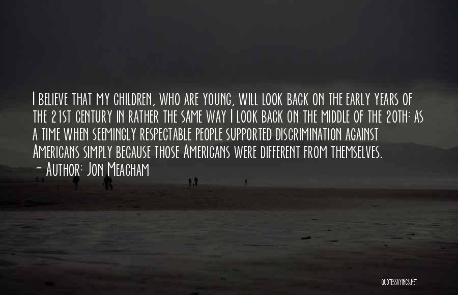 20th Century Quotes By Jon Meacham