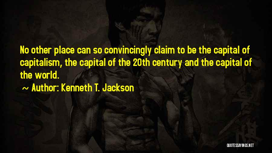 20th Century Quotes By Kenneth T. Jackson