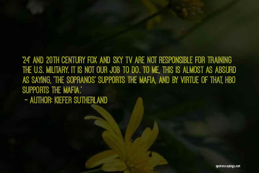20th Century Quotes By Kiefer Sutherland