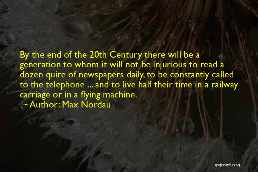 20th Century Quotes By Max Nordau